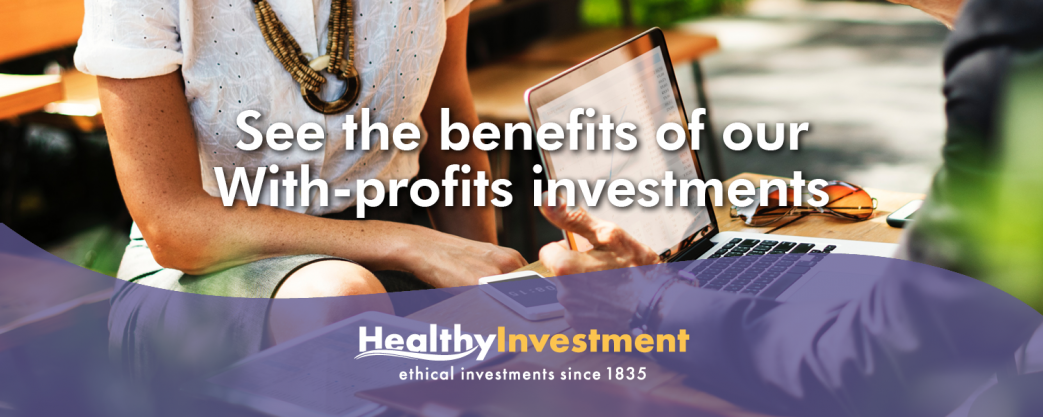 See the benefits of our with-profits investment